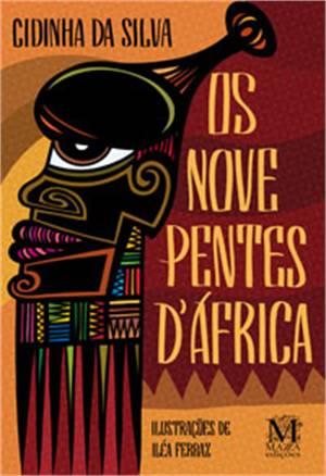 Livros contra o racismo: Os nove pentes d'África