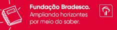 Fundação Bradesco | Maio 2018